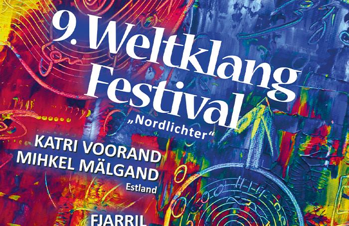 """9. Weltklang Festival """"Nordlichter"""""""